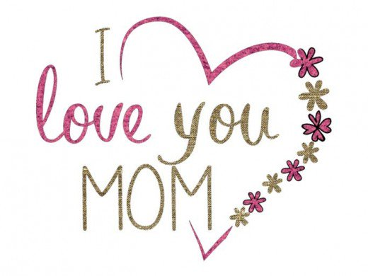 Mother's Day I Love You